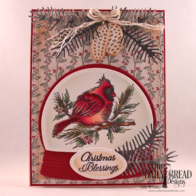 Our Daily Bread Designs Stamp Set: Winter Cardinal Paper Collection: Christmas 2017 Custom Dies: Snow Globe, Pierced Rectangles, Pierced Ovals, Pine Branches, Pine Cones