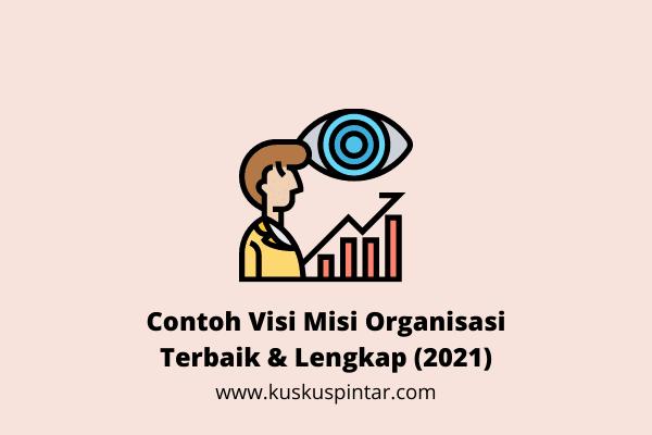 Contoh Visi Misi Organisasi