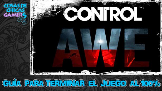 Guía para completar AWE segunda expansión de Control