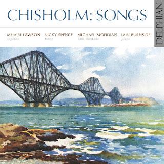 Erik Chisholm songs; Mhairi Lawson, Nicky Spence, Michael Mofidian, Iain Burnside; Delphian