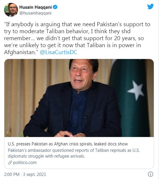 """Bernard Grua: HUSSAIN HAQQANI, ANCIEN AMBASSADEUR DU PAKISTAN AUX USA : """"Si quelqu'un prétend que nous avons besoin du soutien du Pakistan pour essayer de modérer le comportement des Taliban, je pense qu'il doit se rappeler que nous n'avons jamais eu ce soutien pendant 20 ans. Il est donc improbable de l'avoir maintenant que les Taliban sont au pouvoir en Afghanistan """""""