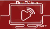 First TV APK Latest V1.1.3 Download Free For Android