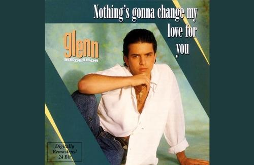 Nothing's Gonna Change My Love For You | Glenn Madeiros Lyrics