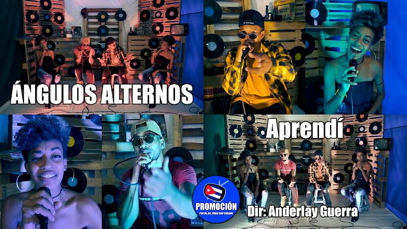 Ángulos Alternos Cuba - ¨Aprendí¨ - Videoclip - Director: Anderlay Guerra. Portal Del Vídeo Clip Cubano. Música cubana. Hip Hop. Rap. Urbana. Cuba.