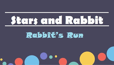 Stars and Rabbit ~ Rabbit's Run