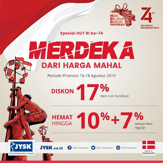 #JYSK - #Promo Spesial HUT RI Ke-74 Diskon 17% & Hemat Hingga 10% + 7% (16 - 18 Agustus 2019)