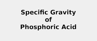 Specific Gravity of Phosphoric Acid (& Formula, Definition