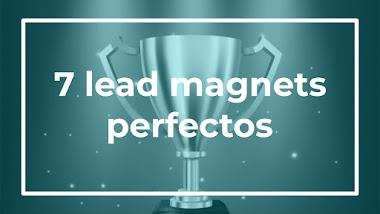 7 ejemplos de lead magnet perfectos