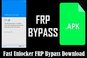 fast unlocker frp bypass download