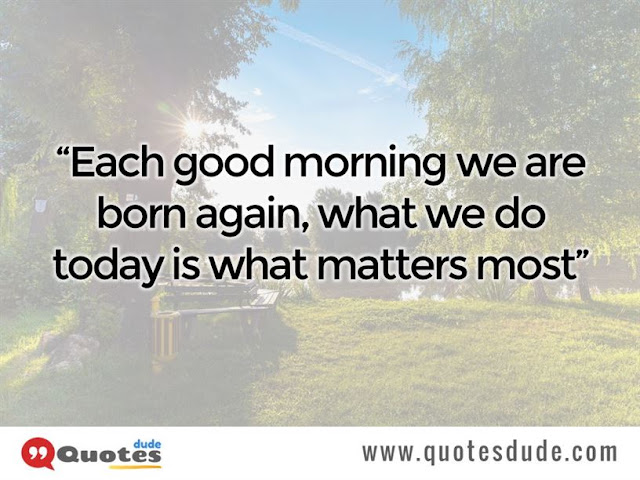 good morning quotes for a friends, best good morning quotes for friends and family, sweet good morning quotes for a friend, beautiful good morning quotes for a friend, best good morning quotes for a friend, good morning inspirational quotes for a friend,