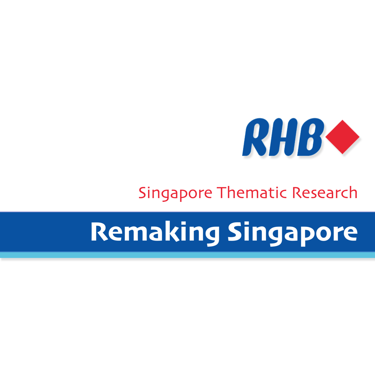 Singapore Thematic Research - RHB Invest | SGinvestors.io
