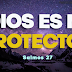 Salmos 27 - Jehová es mi luz y mi salvación