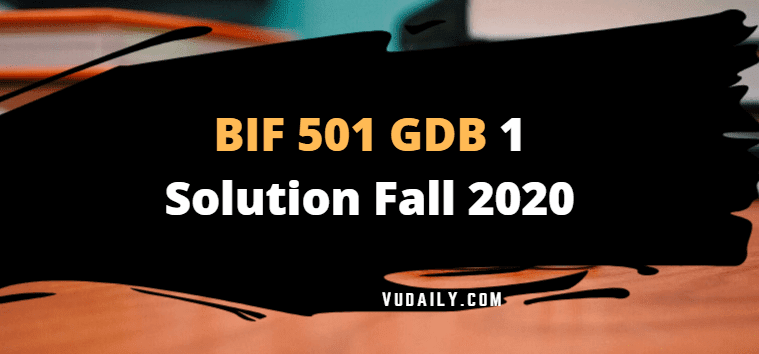 BIF501 GDB 1 Solution Fall 2020