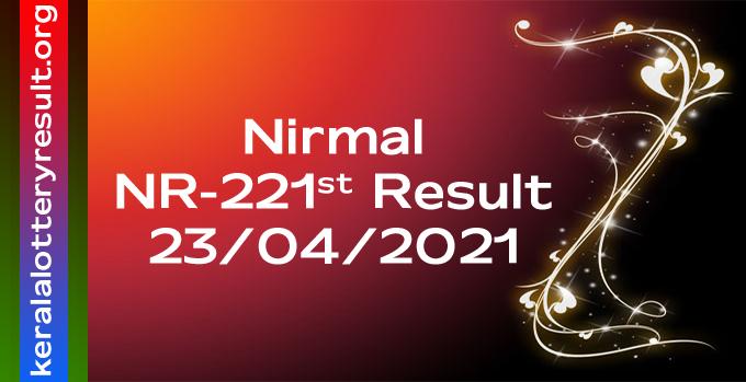 Nirmal NR 221 Lottery Result 23.4.2021