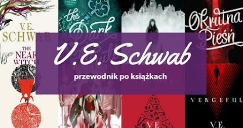 Przewodnik po książkach: V.E. Schwab