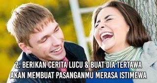 Berikan cerita lucu & Buat Dia Tertawa akan membuat pasanganmu Merasa Istimewa