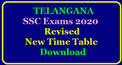 TS SSC Time Table 2020 (Latest News on Revised Exam Date) | Telangana SSC Time Table 2020 Telangana SSC (Class 10) New Exam Dates 2020 (Released), Revised Timetable, Datesheet/2020/05/TS-SSC-10th-Class-exams-2020-revised-time-table-download.html