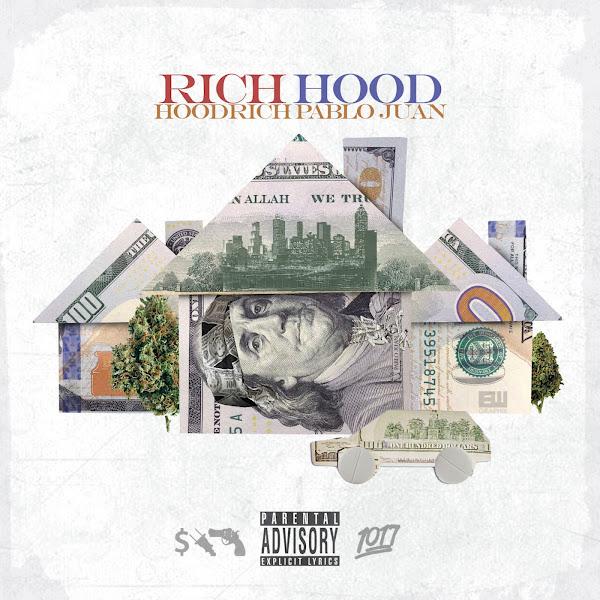 HoodRich Pablo Juan - Rich Hood Cover