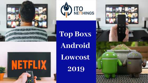 Top Boxs Android Lowcost 2019