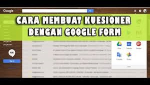 Cara Membuat Kuesioner Online di Google Form