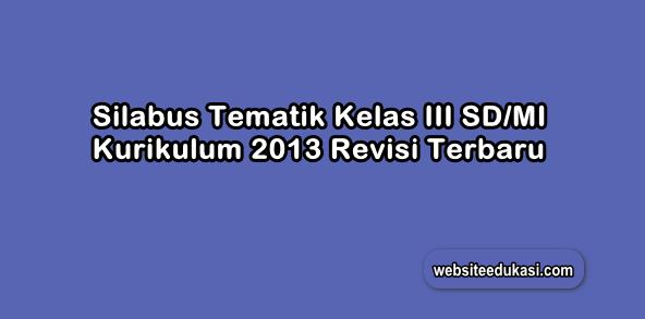 Silabus Kelas 3 Sd Mi Kurikulum 2013 Tahun 2020 2021 Websiteedukasi Com