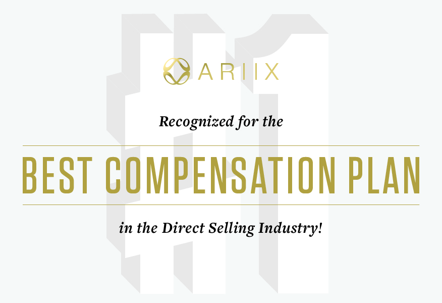 ARIIX OFFERS TOP DIRECT SELLING COMPENSATION PLAN, RECOGNIZED BY BUSINESS FOR HOME