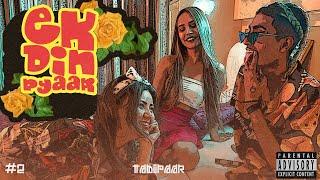 MC Stan - Ek Din Pyaar Lyrics