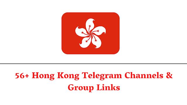 【BEST】56+ Hong Kong Telegram Channels & Group Links