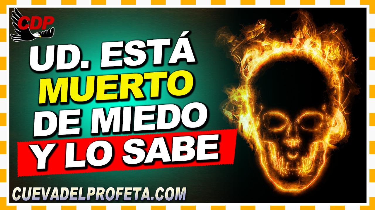 Ud. está muerto de miedo y lo sabe - William Branham en Español