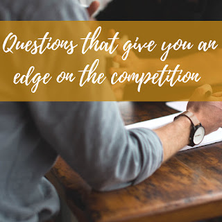 How do I make my questions give me an edge on the competition?