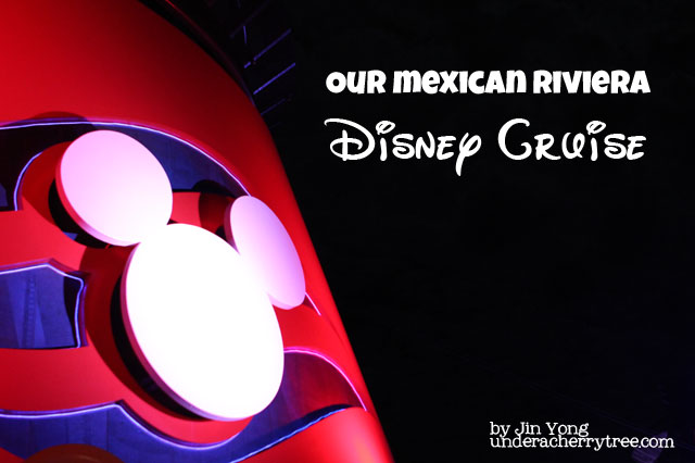 http://underacherrytree.blogspot.com/2012/02/our-mexican-riviera-disney-cruise.html