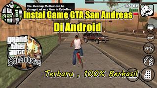 Cara Instal GTA San Andreas Original Terbaru di Android