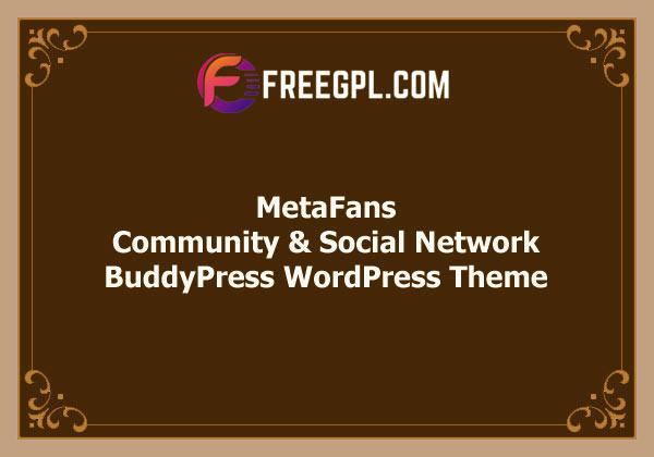 MetaFans - Community & Social Network BuddyPress Theme Free Download
