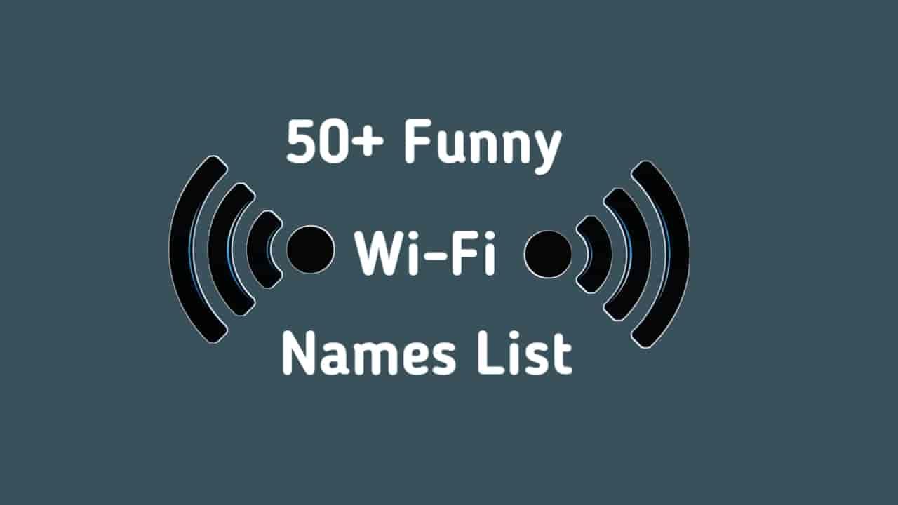 50+ Funny WiFi Names List || Wi-Fi Full Explain