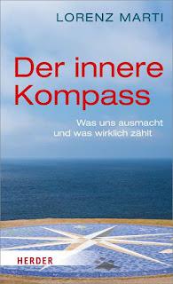Harald G. Kratochvila Rezension: Lorenz Marti - Der Innere Kompass