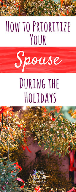 prioritize-your-spouse-during-the-holidays
