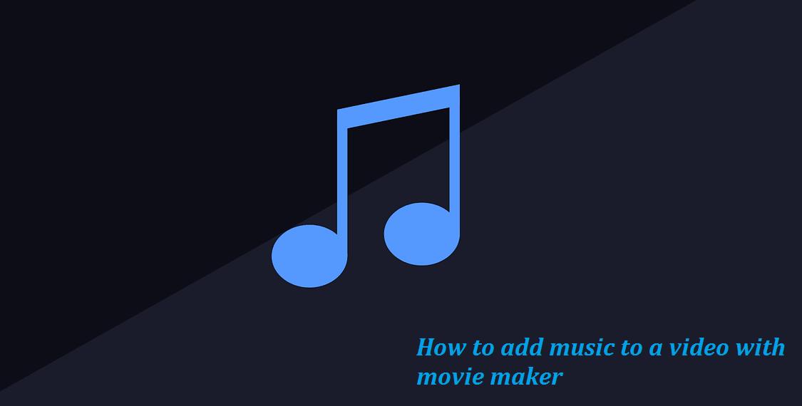 cara menambah musik pada video dengan movie maker