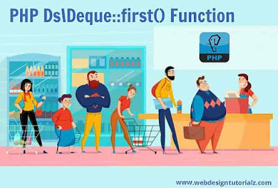 PHP Ds\Deque::first() Function