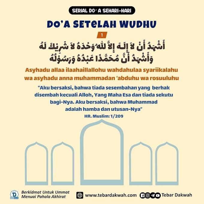 DO'A SETELAH WUDHU | Serial Do'a Sehari-Hari