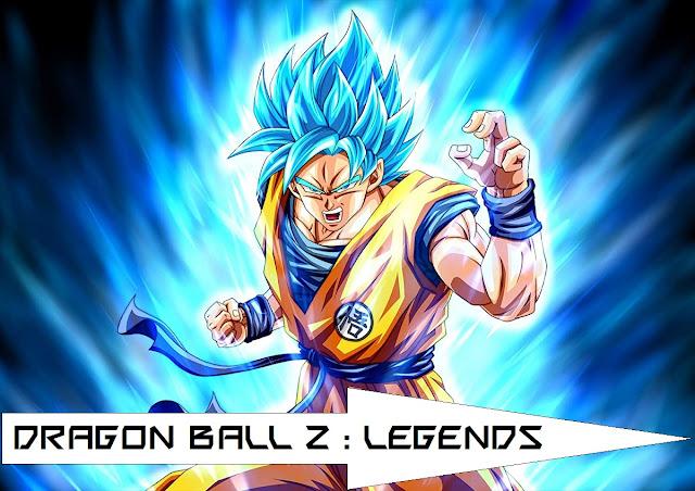 Dragon Ball z : Legend