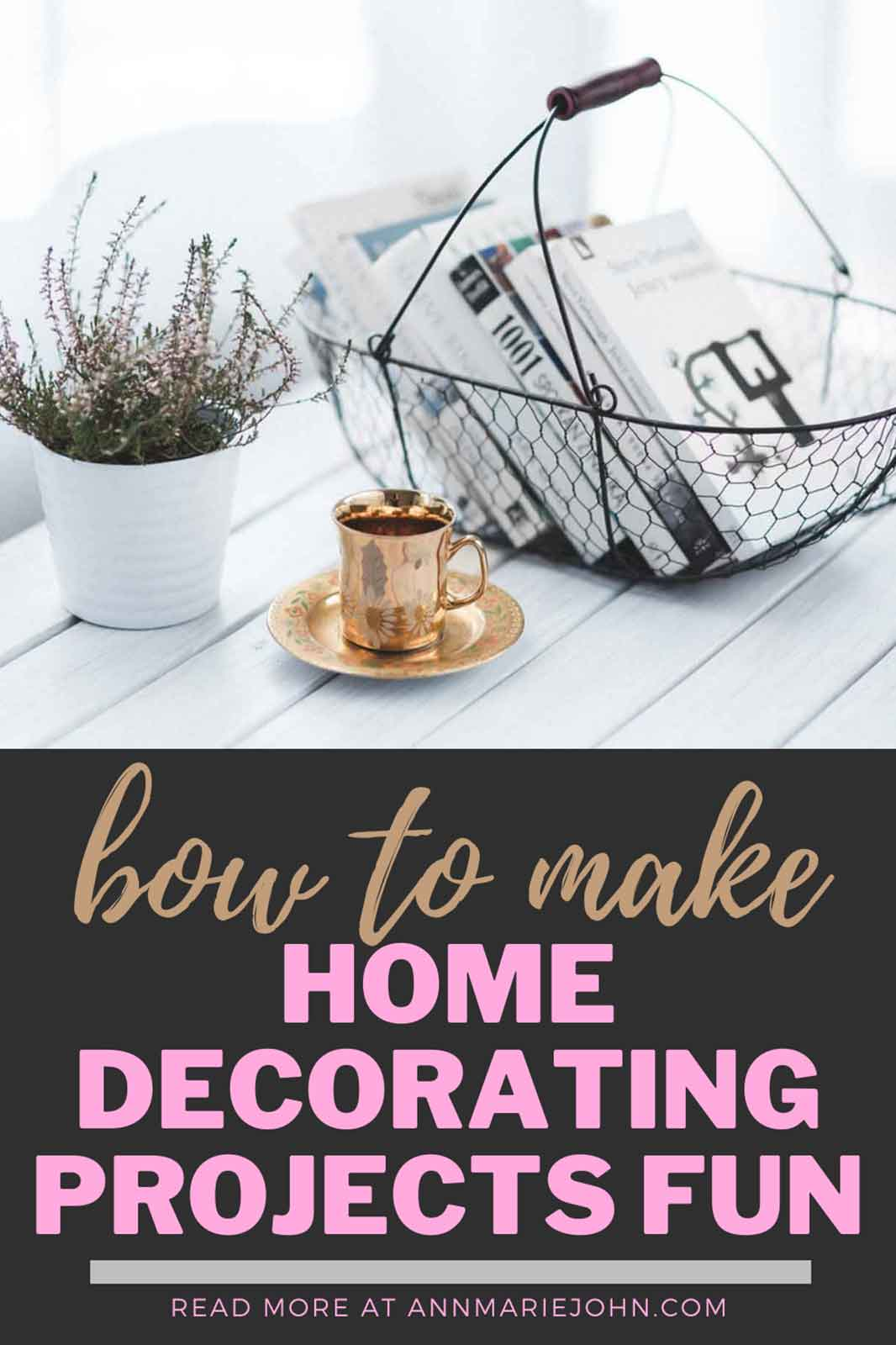 All the Ways to Make Family Home Decorating Projects Fun