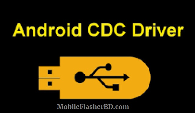 Download Android CDC Driver on Windows 7810 32bit 64bit latest Update 2020 Free