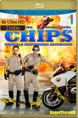 Chips (2017) [4K UHD [HDR] [Latino-Inglés] [Google Drive] – By AngelStoreHD