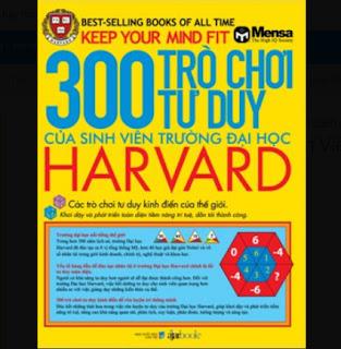 300 Trò Chơi Tư Duy Của Sinh Viên Trường Đại Học Harvard ebook PDF EPUB AWZ3 PRC MOBI