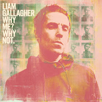 Liam Gallagher estrena Why Me? Why Not.