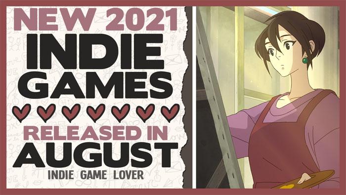 New Indie Games ❤ August 2021 | Part 3 Recap