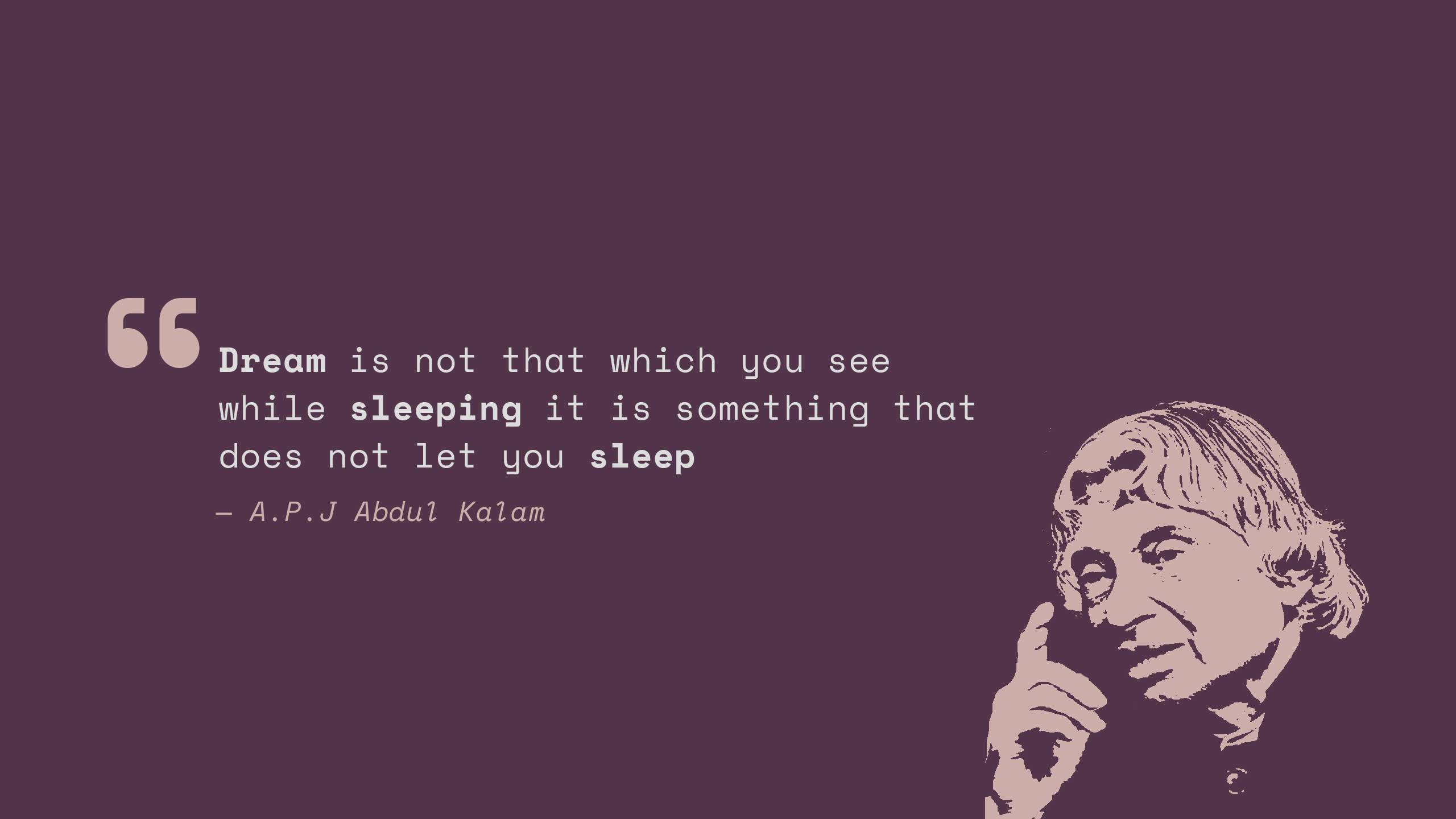 Dream, Sleep, Abdul Kalam, Popular Quotes, HD, Typography