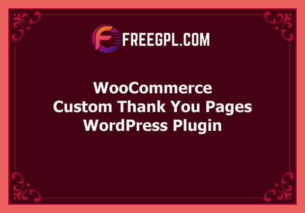 WooCommerce Custom Thank You Pages Free Download