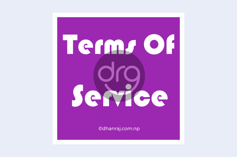 terms-of-service-dhanrajs-blog