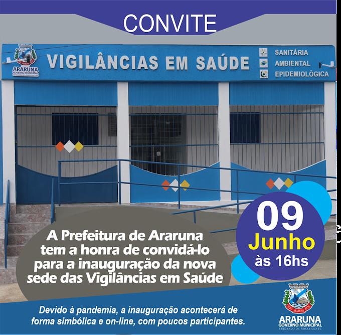 Prefeitura de Araruna inaugura nesta quarta-feira (09), as novas instalações da Vigilância em Saúde